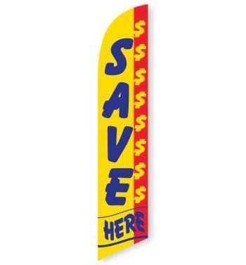 Save $$$$ Here Feather Flag Banner