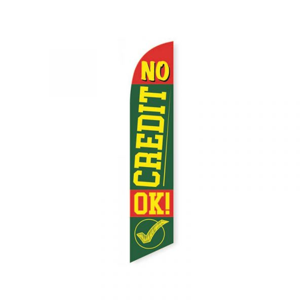 No Credit Ok Feather Flag Banner