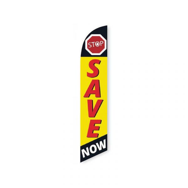 Stop Save Now Feather Flag Banner