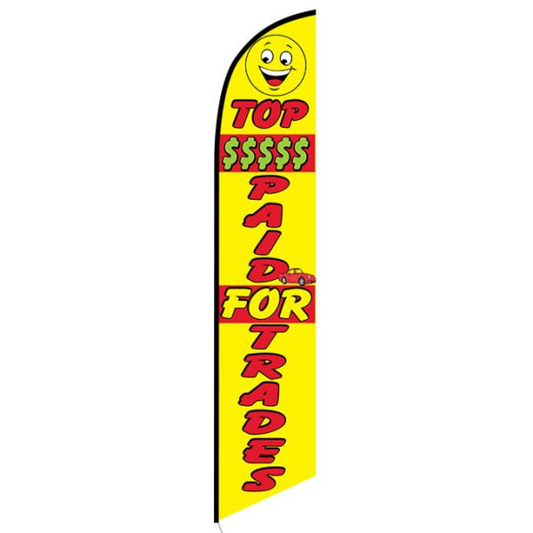 Top Money Paid for Trade Feather Flag Banner