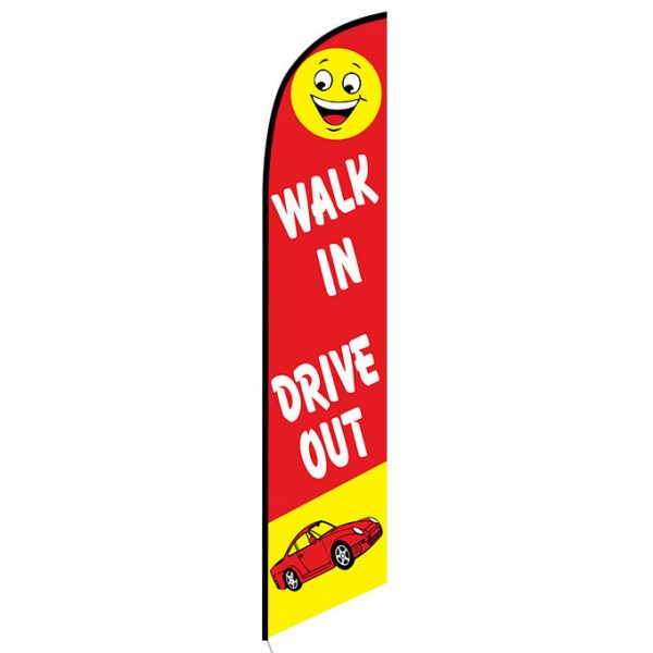 Walk In Drive Out Feather Flag Banner